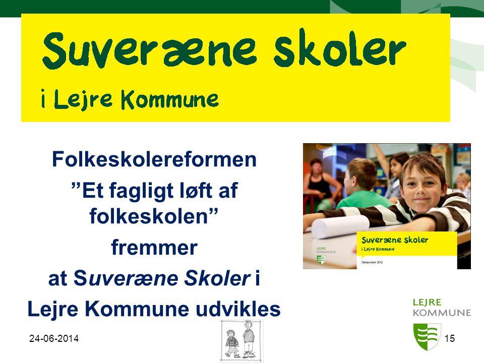 Et fagligt løft af folkeskolen Lejre Kommune udvikles