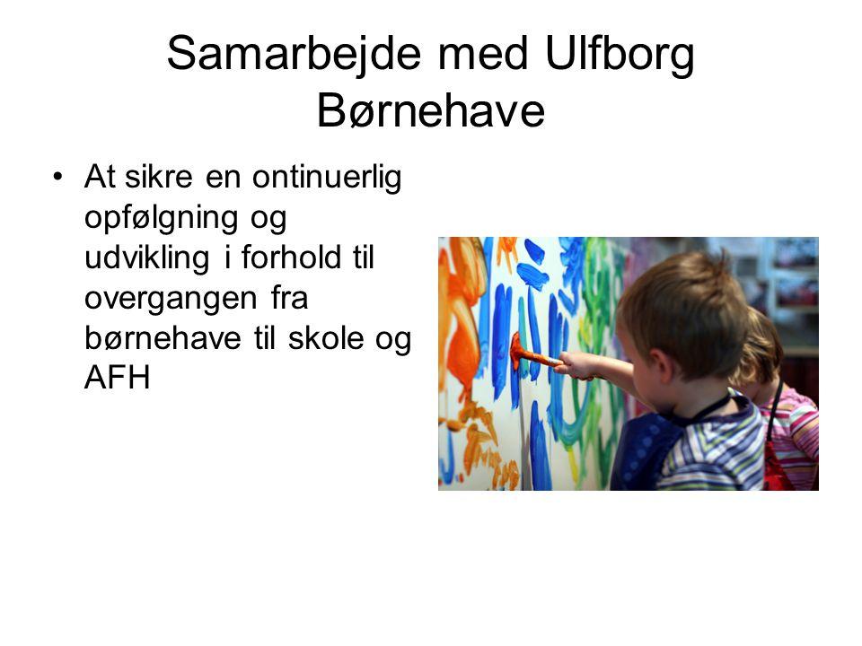 Samarbejde med Ulfborg Børnehave