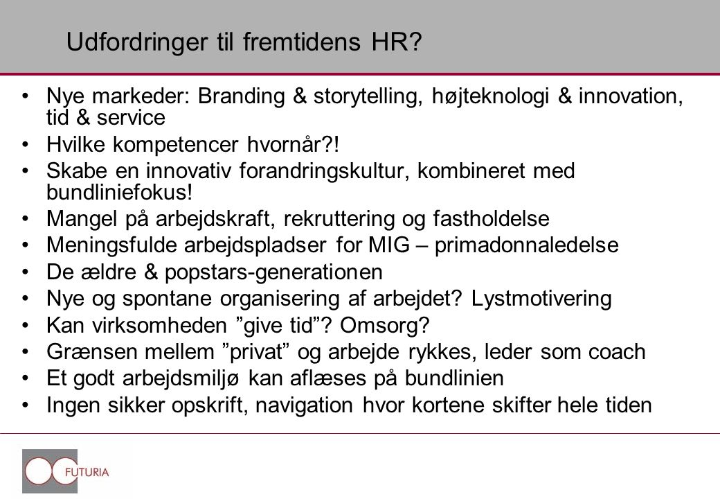 Udfordringer til fremtidens HR