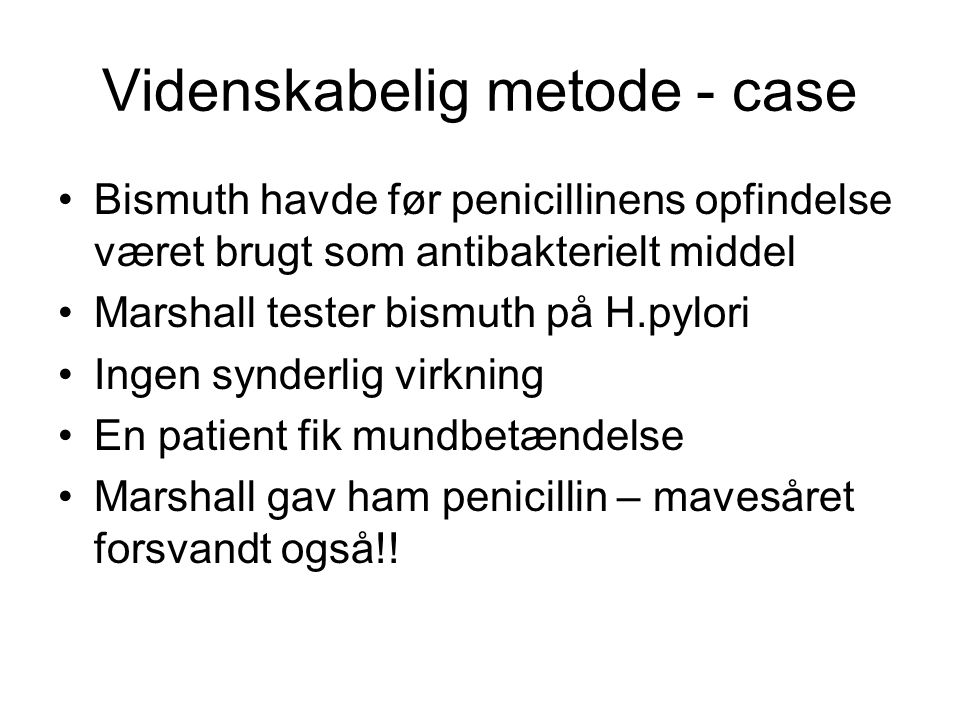 Videnskabelig metode - case