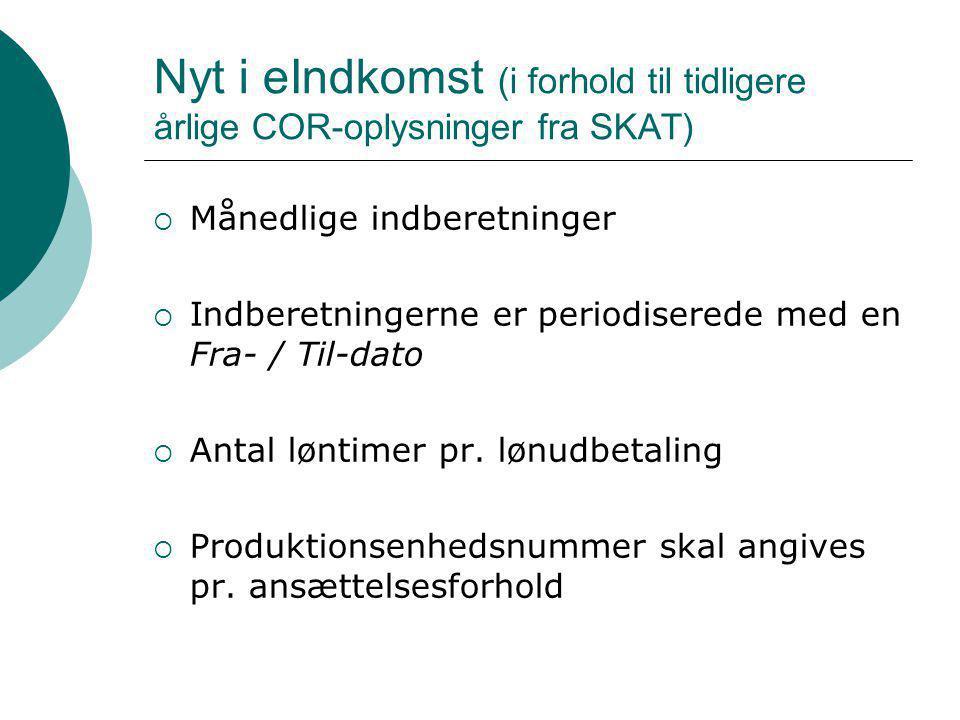 Nyt i eIndkomst (i forhold til tidligere årlige COR-oplysninger fra SKAT)