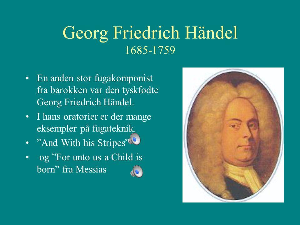 Georg Friedrich Händel 1685-1759