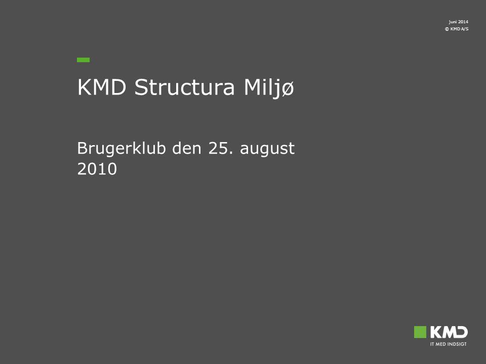 april 2017 KMD Structura Miljø Brugerklub den 25. august 2010