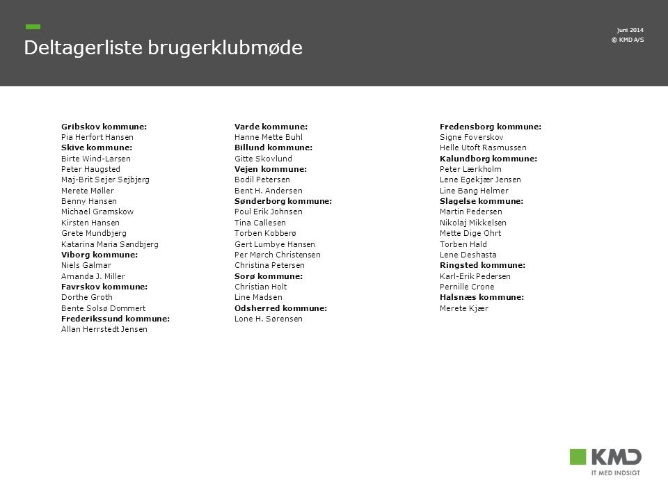 Deltagerliste brugerklubmøde