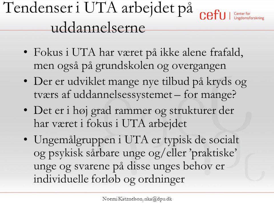 Tendenser i UTA arbejdet på uddannelserne