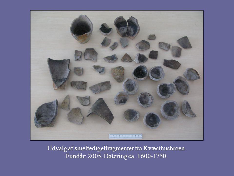 Udvalg af smeltedigelfragmenter fra Kvæsthusbroen. Fundår: 2005