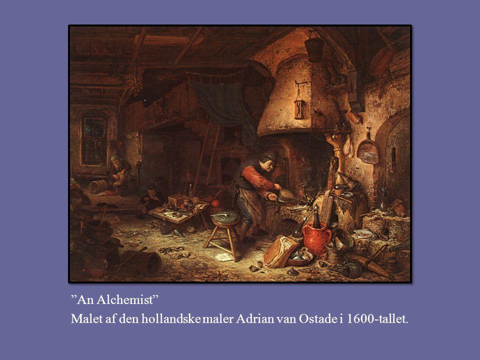 An Alchemist Malet af den hollandske maler Adrian van Ostade i 1600-tallet.