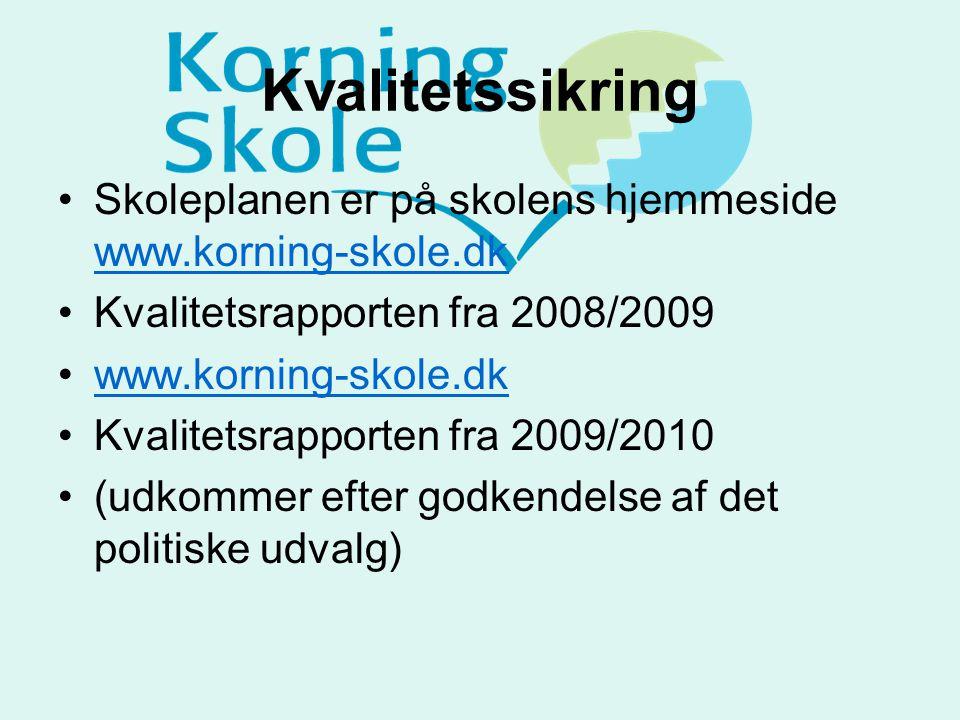 Kvalitetssikring Skoleplanen er på skolens hjemmeside www.korning-skole.dk. Kvalitetsrapporten fra 2008/2009.
