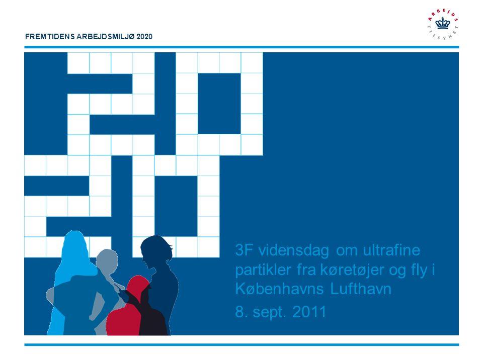 3F vidensdag om ultrafine partikler fra køretøjer og fly i Københavns Lufthavn