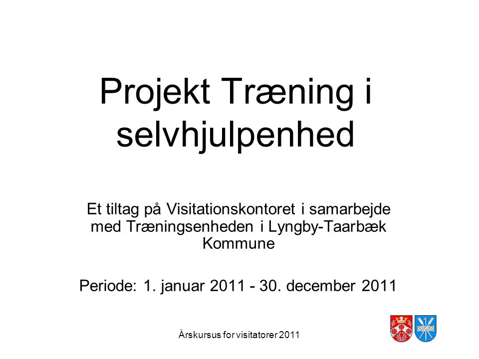Projekt Træning i selvhjulpenhed