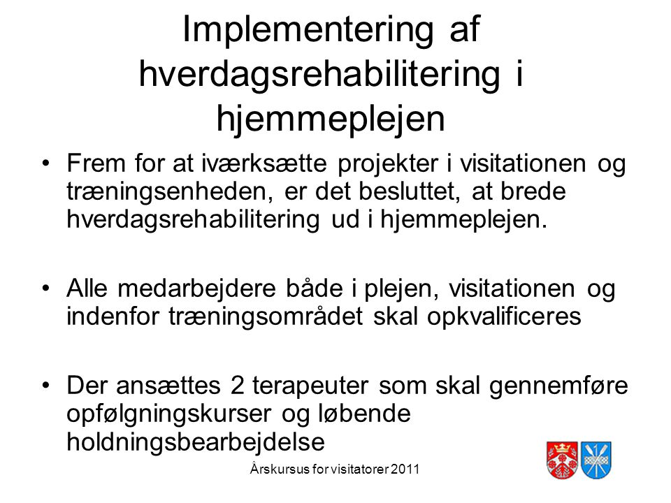 Implementering af hverdagsrehabilitering i hjemmeplejen