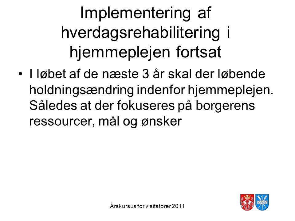 Implementering af hverdagsrehabilitering i hjemmeplejen fortsat