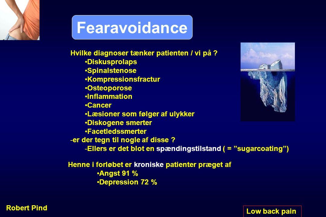 Fearavoidance Hvilke diagnoser tænker patienten / vi på