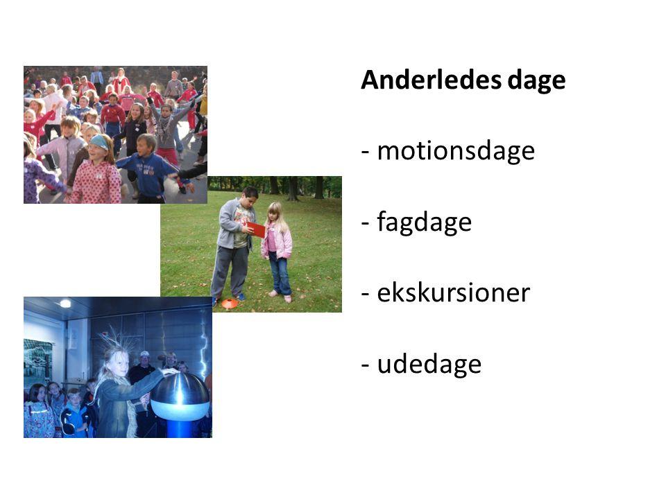 Anderledes dage - motionsdage - fagdage - ekskursioner - udedage