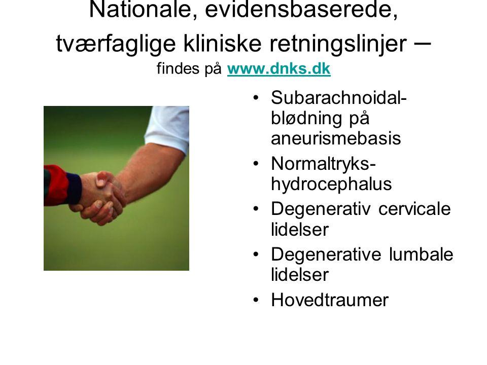 Nationale, evidensbaserede, tværfaglige kliniske retningslinjer – findes på www.dnks.dk
