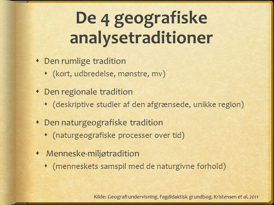 De 4 geografiske analysetraditioner