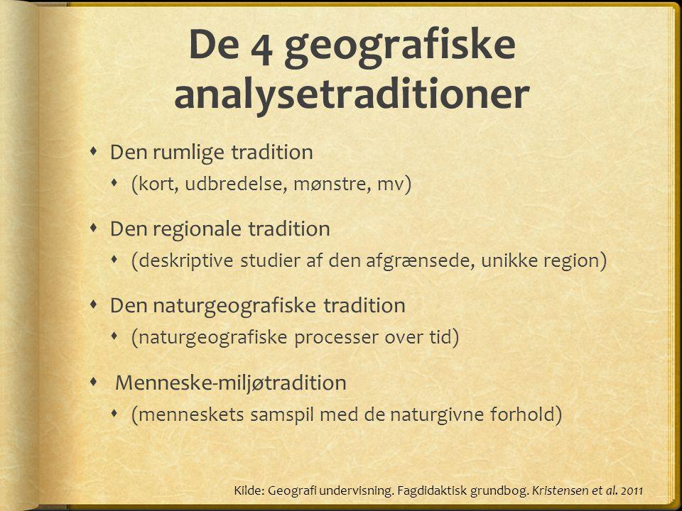 De 4 geografiske analysetraditioner