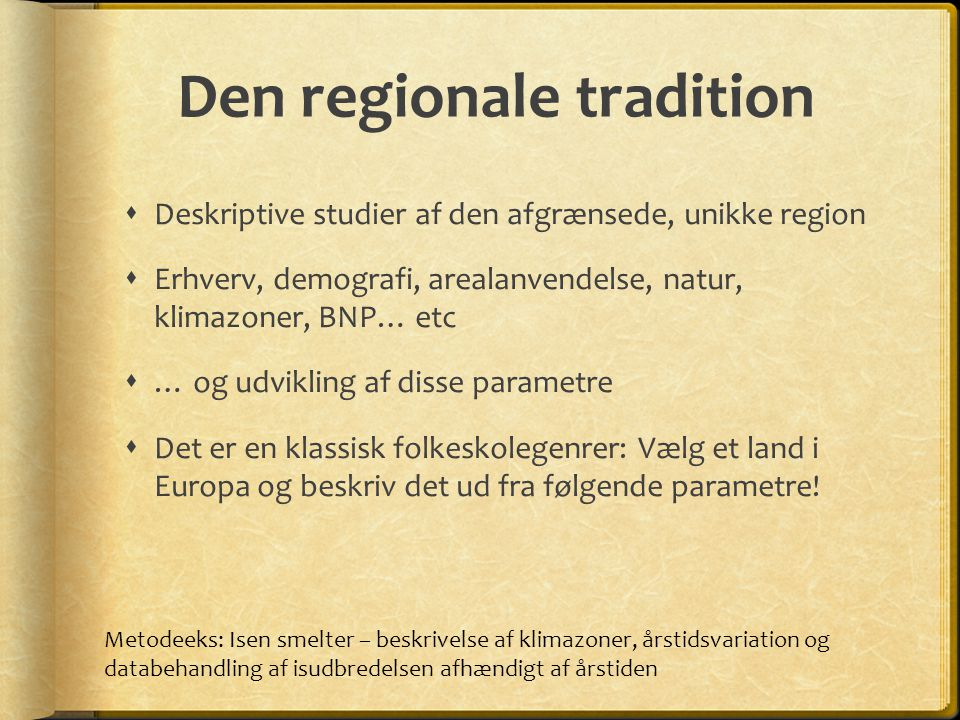 Den regionale tradition