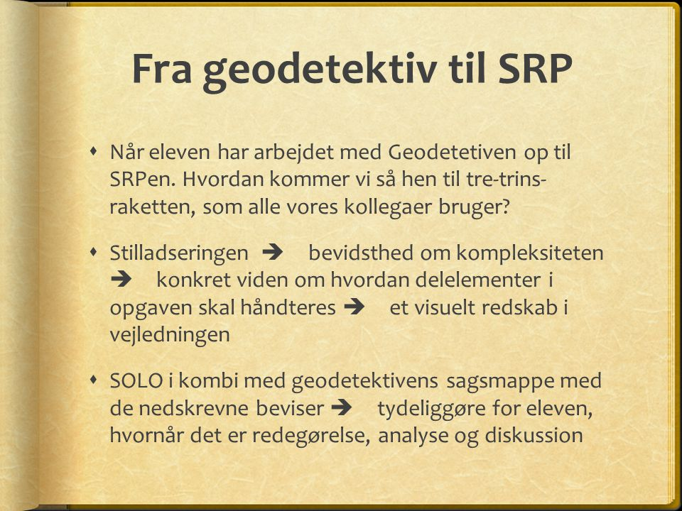 Fra geodetektiv til SRP
