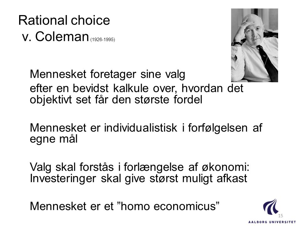 Rational choice v. Coleman (1926-1995)