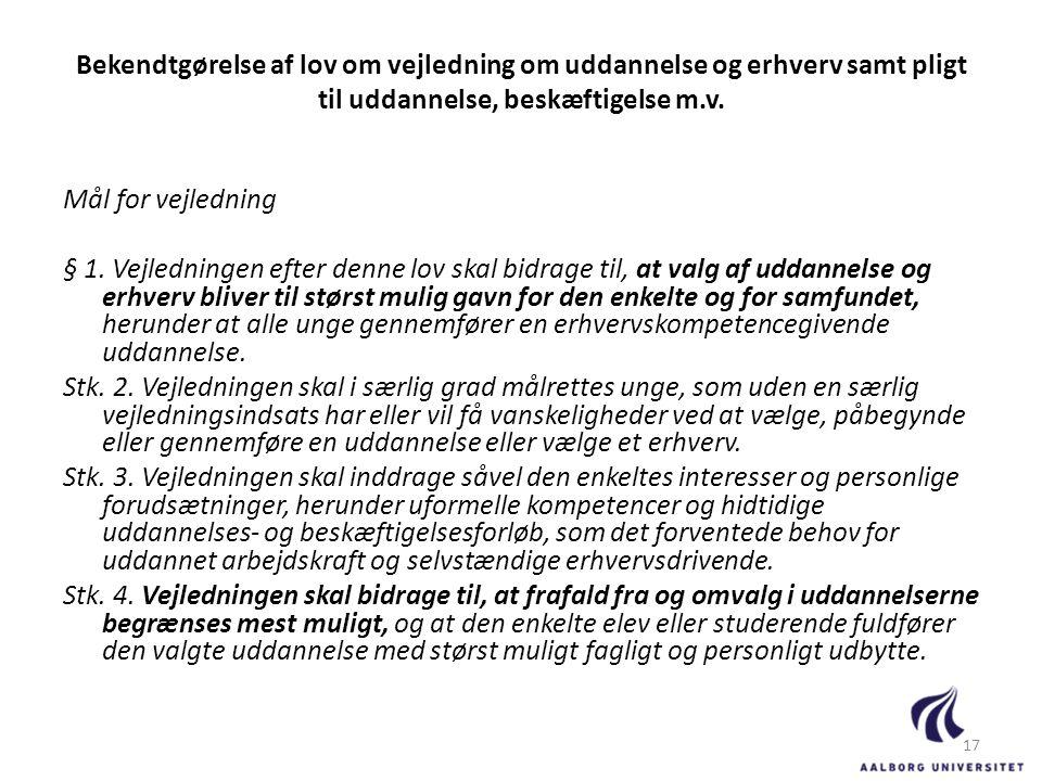 Bekendtgørelse af lov om vejledning om uddannelse og erhverv samt pligt til uddannelse, beskæftigelse m.v.