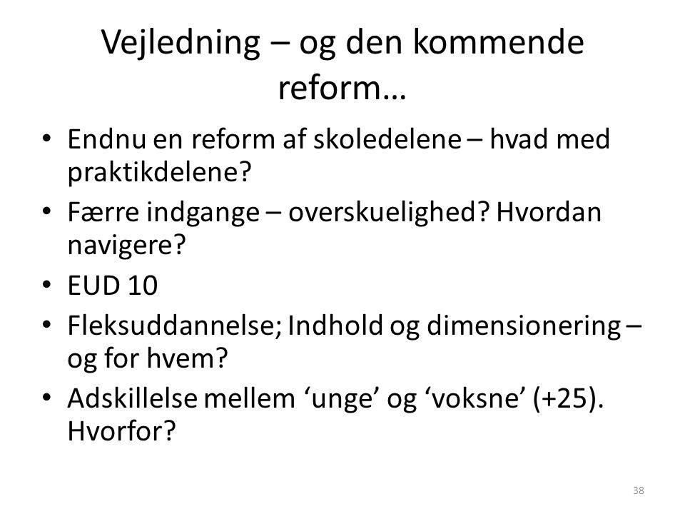 Vejledning – og den kommende reform…