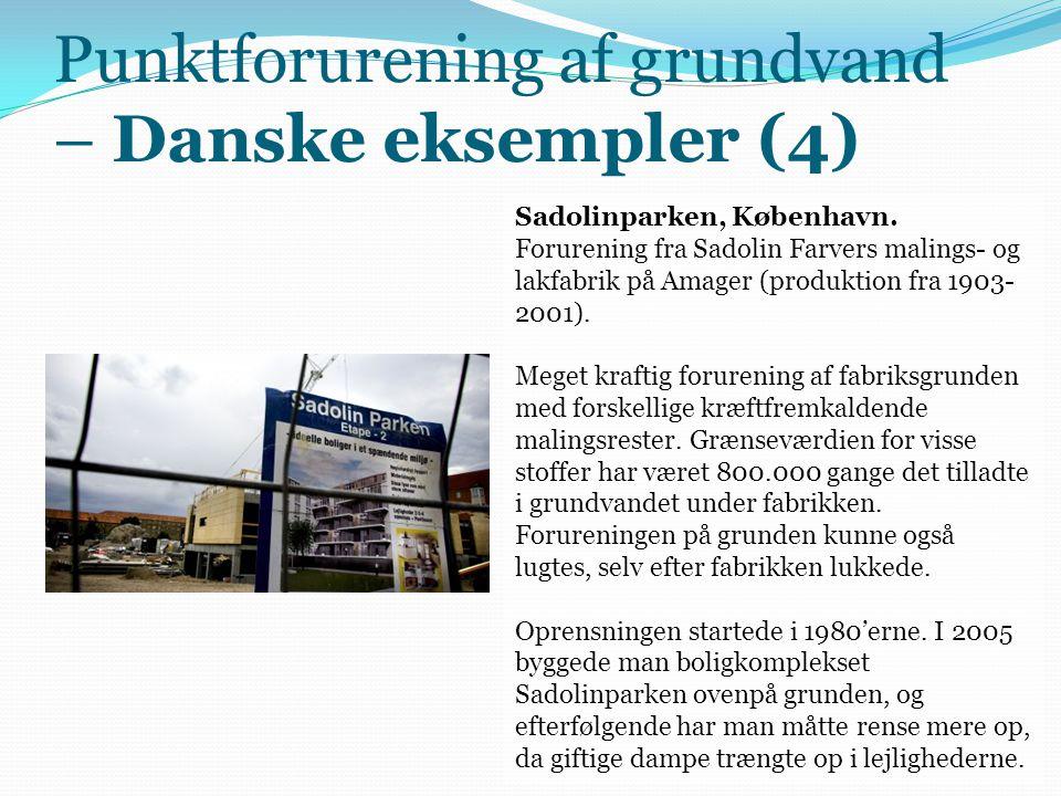 Punktforurening af grundvand – Danske eksempler (4)