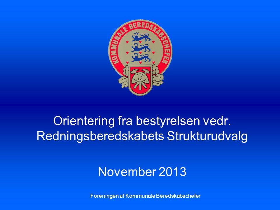 Orientering fra bestyrelsen vedr. Redningsberedskabets Strukturudvalg