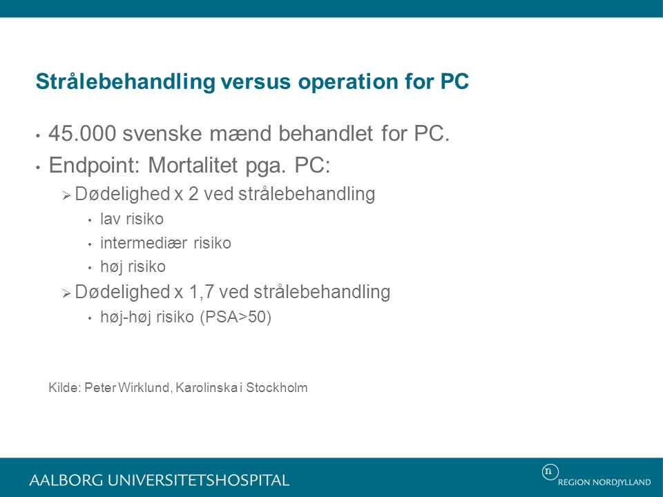Strålebehandling versus operation for PC
