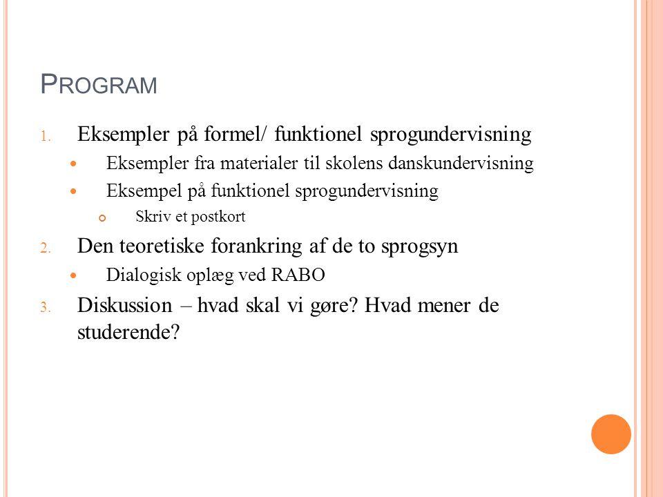 Program Eksempler på formel/ funktionel sprogundervisning