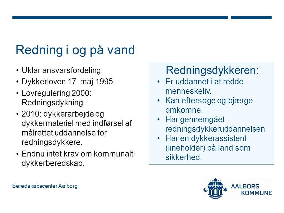 Redning i og på vand Redningsdykkeren: Uklar ansvarsfordeling.