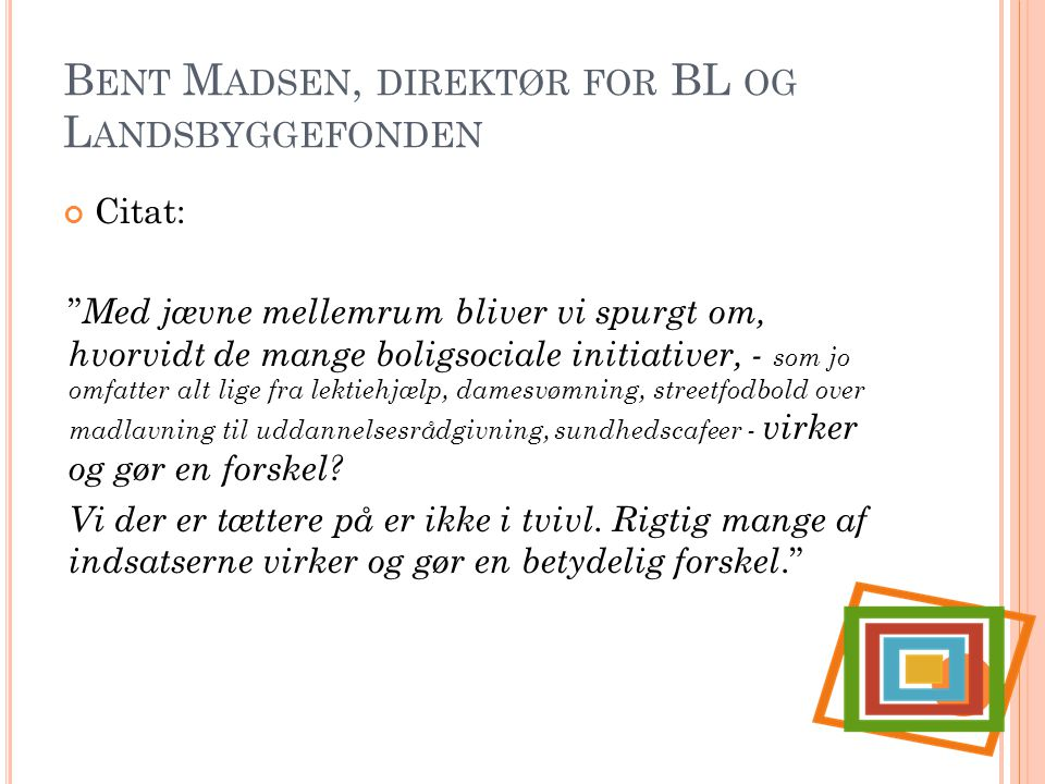 Bent Madsen, direktør for BL og Landsbyggefonden