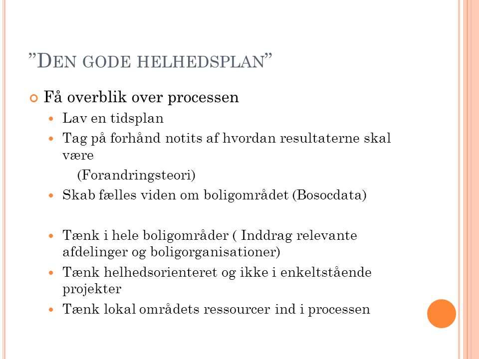 Den gode helhedsplan