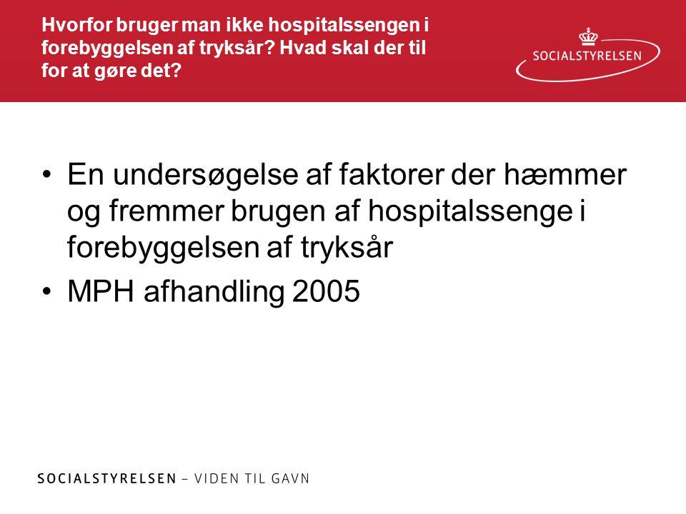 Hvorfor bruger man ikke hospitalssengen i forebyggelsen af tryksår