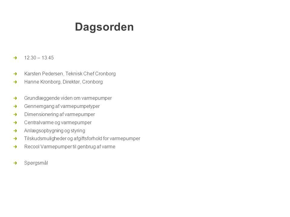 Dagsorden 12.30 – 13.45 Karsten Pedersen, Teknisk Chef Cronborg