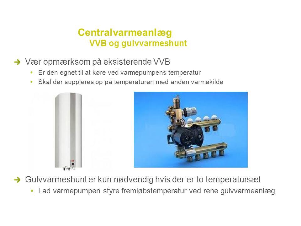 Centralvarmeanlæg VVB og gulvvarmeshunt