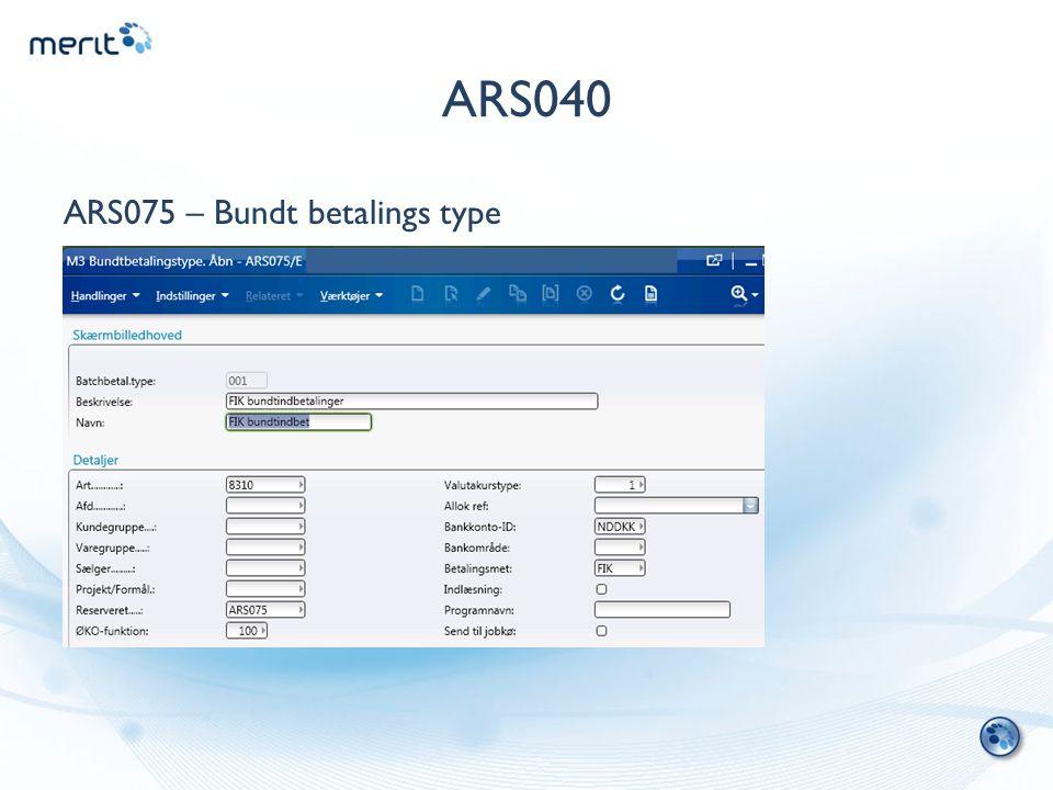 ARS040 ARS075 – Bundt betalings type