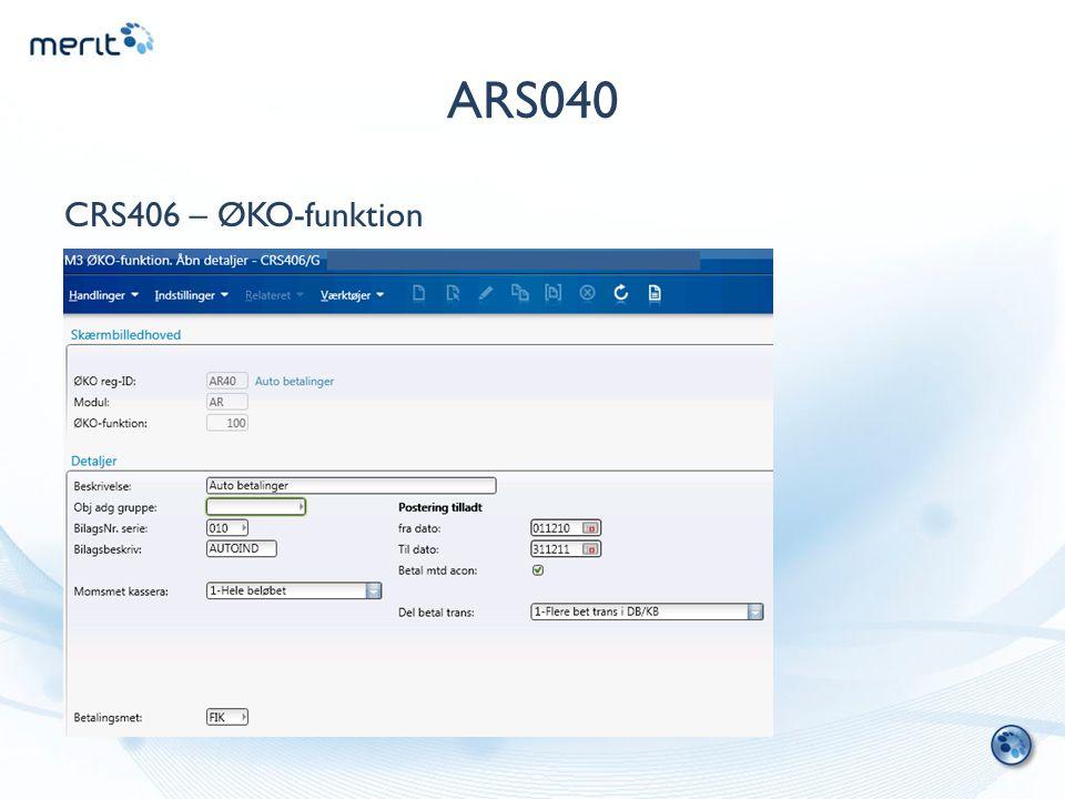 ARS040 CRS406 – ØKO-funktion