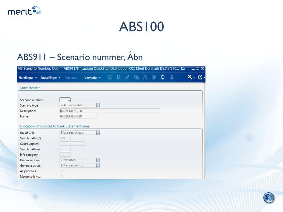 ABS100 ABS911 – Scenario nummer, Åbn