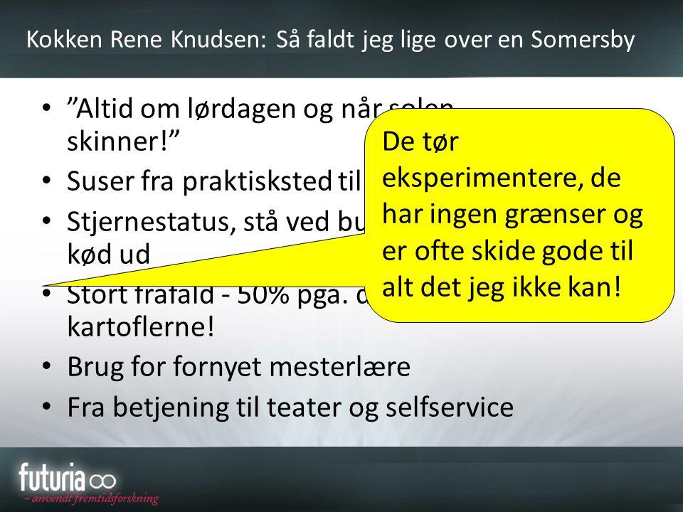 Kokken Rene Knudsen: Så faldt jeg lige over en Somersby