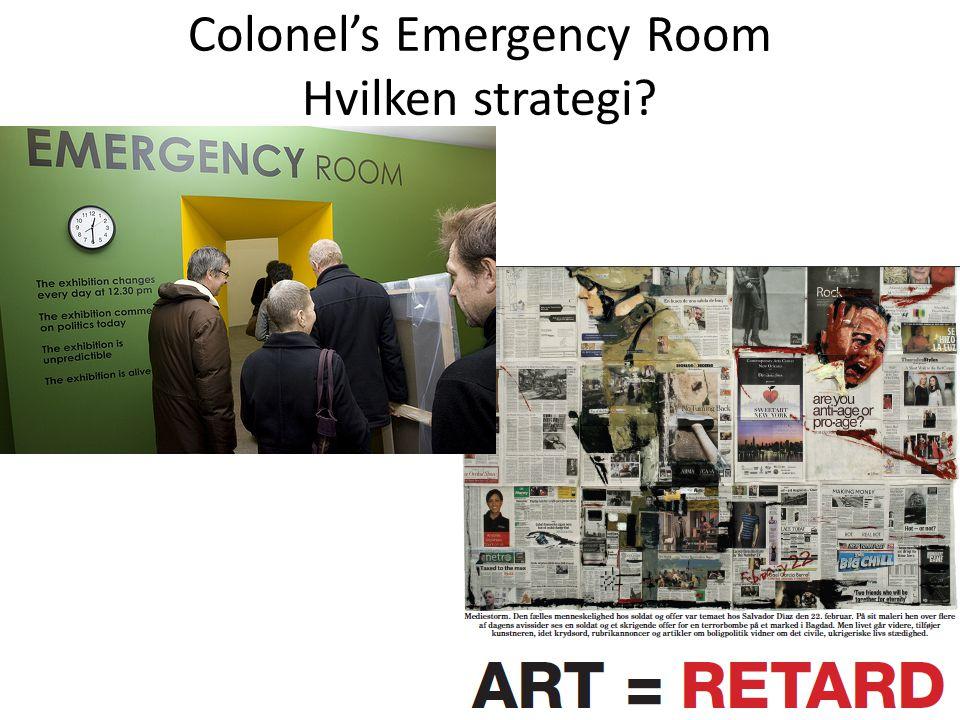 Colonel's Emergency Room Hvilken strategi