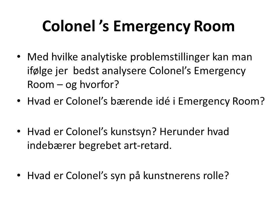 Colonel 's Emergency Room