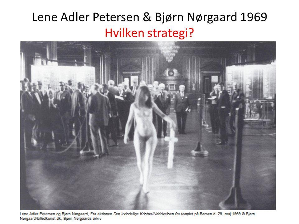 Lene Adler Petersen & Bjørn Nørgaard 1969 Hvilken strategi