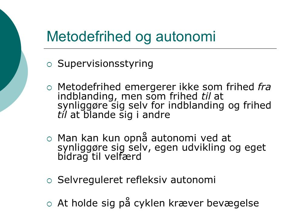 Metodefrihed og autonomi