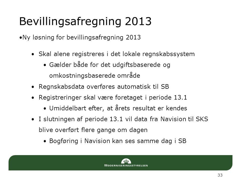 Bevillingsafregning 2013 Ny løsning for bevillingsafregning 2013