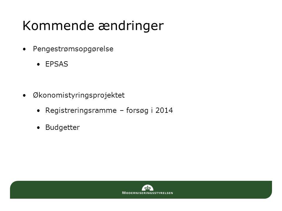 Kommende ændringer Pengestrømsopgørelse EPSAS Økonomistyringsprojektet