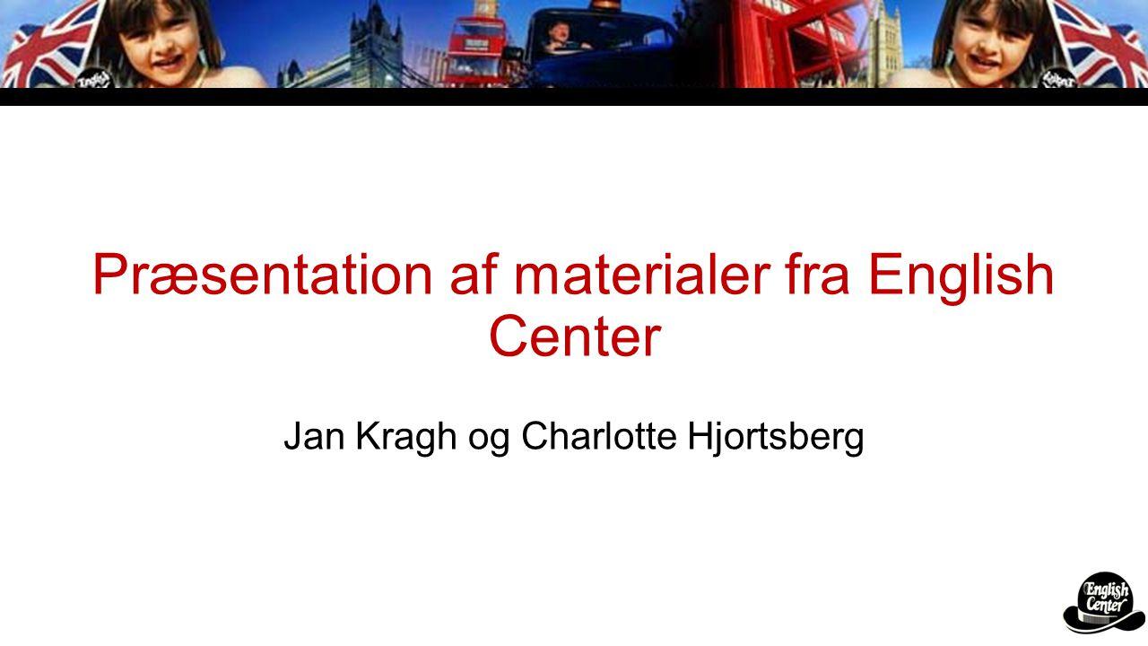 Præsentation af materialer fra English Center