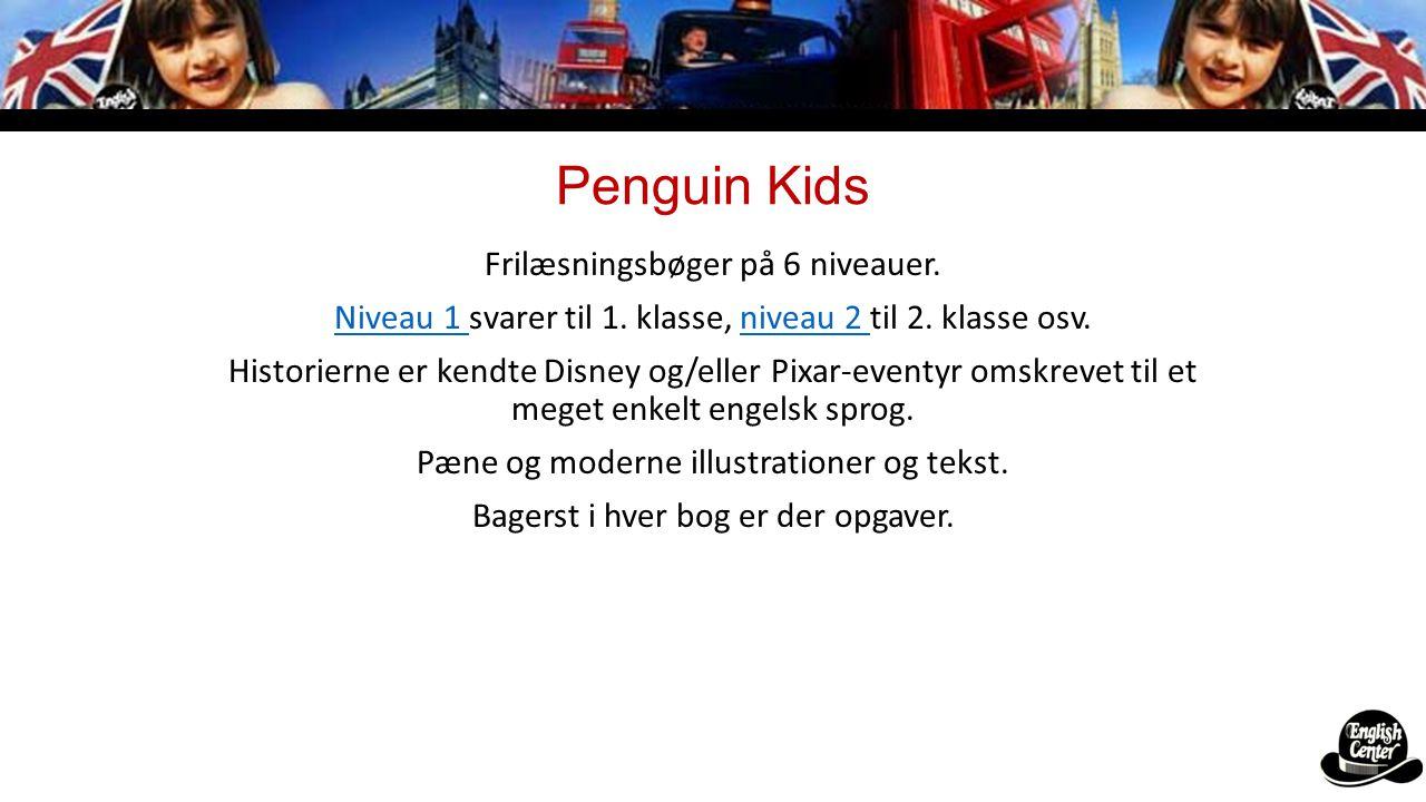 Penguin Kids Frilæsningsbøger på 6 niveauer.