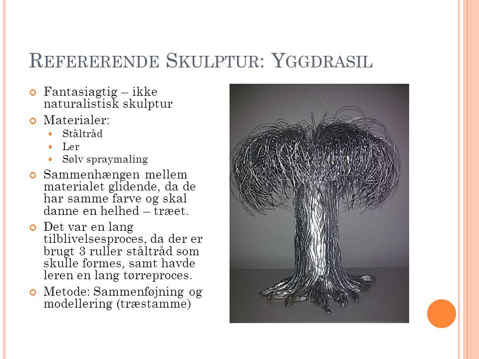 Refererende Skulptur: Yggdrasil