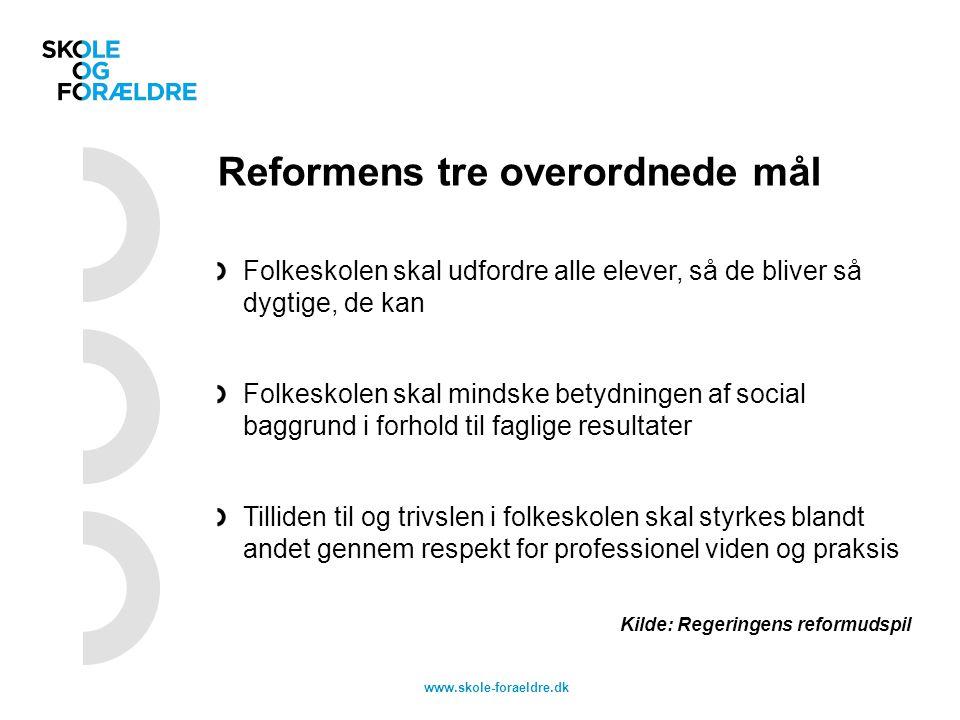 Reformens tre overordnede mål